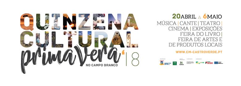 <strong>Quinzena Cultural Primavera no Campo Branco'18</strong><br/>